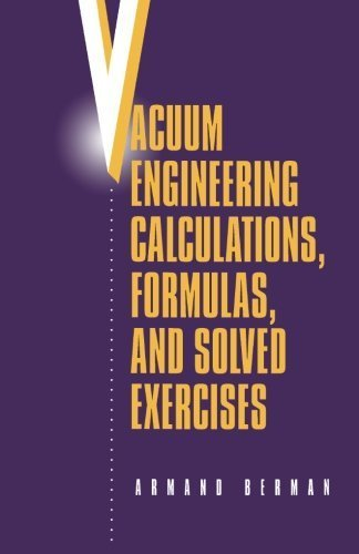 Vacuum Engineering Calculations, Formulas & Solved Exercises