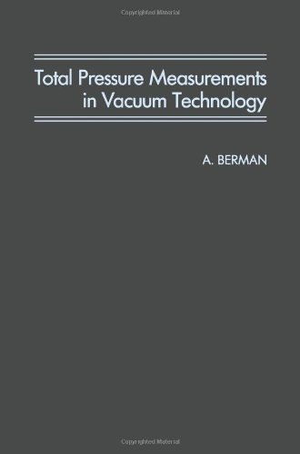 Total Pressure Measurements in Vacuum Technology